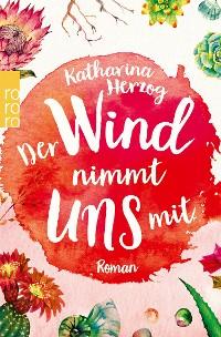 Cover Der Wind nimmt uns mit