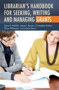 Cover Librarian's Handbook for Seeking, Writing, and Managing Grants