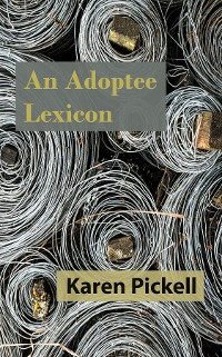 Cover An Adoptee Lexicon