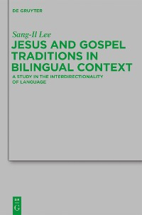 Cover Jesus and Gospel Traditions in Bilingual Context