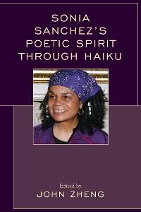 Cover Sonia Sanchez's Poetic Spirit through Haiku
