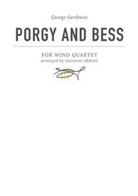 Cover Porgy and Bess for wind quartet (flute, oboe, clarinet in Bb, bassoon)
