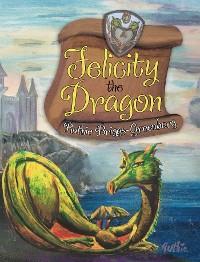 Cover Felicity the Dragon