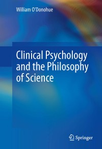 Cover Clinical Psychology and the Philosophy of Science