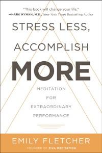 Cover Stress Less, Accomplish More