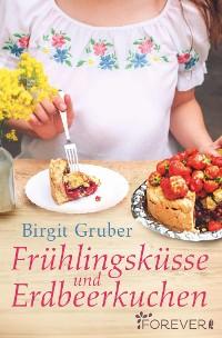 Cover Frühlingsküsse und Erdbeerkuchen