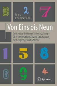 Cover Von Eins bis Neun - Große Wunder hinter kleinen Zahlen