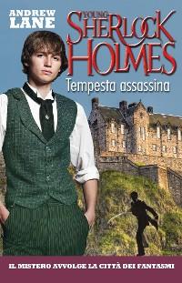 Cover Tempesta assassina. Young Sherlock Holmes. Vol. 4 (De Agostini)