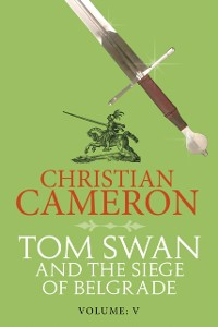 Cover Tom Swan and the Siege of Belgrade: Part Five
