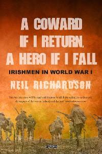 Cover A Coward if I Return, A Hero if I Fall