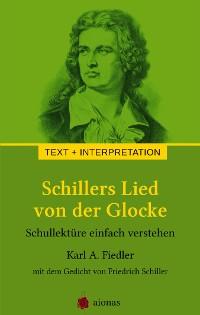 Cover Schillers Lied von der Glocke. Text und Interpretation