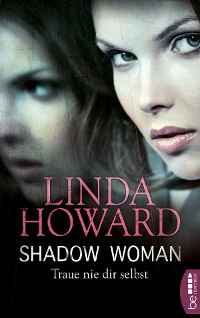 Cover Shadow Woman - Traue nie dir selbst