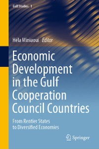 Cover Economic Development in the Gulf Cooperation Council Countries