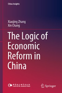 Cover The Logic of Economic Reform in China
