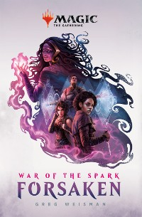 Cover War of the Spark: Forsaken