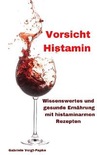 Cover Vorsicht Histamin