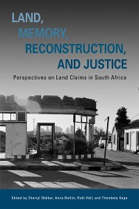 Cover Land, Memory, Reconstruction, and Justice