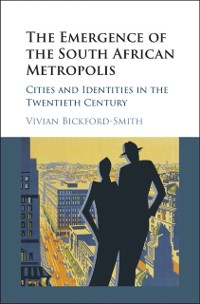 Cover Emergence of the South African Metropolis
