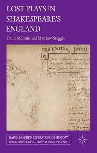 Cover Lost Plays in Shakespeare's England