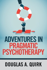 Cover Adventures in Pragmatic Psychotherapy