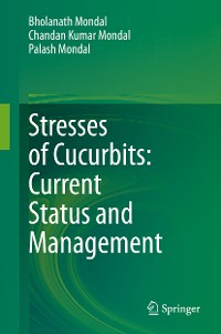 Cover Stresses of Cucurbits: Current Status and Management
