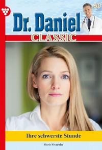 Cover Dr. Daniel Classic 40 – Arztroman