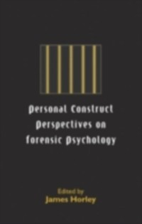 Cover Personal Construct Perspectives on Forensic Psychology