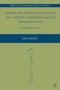 Cover Language and the Renewal of Society in Walt Whitman, Laura (Riding) Jackson, and Charles Olson