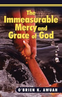 Cover Immeasurable Mercy and Grace of God