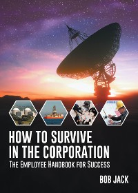 Cover How To Survive In The Corporation