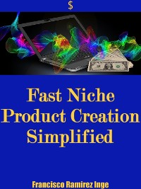 Cover Fast Niche Product Creation Simplified