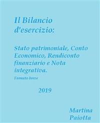Cover Il bilancio d'esercizio: Stato patrimoniale, Conto economico, Rendiconto finanziario e Nota integrativa