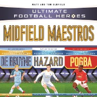 Cover Ultimate Football Heroes Collection: Midfield Maestros