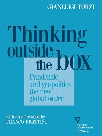 Cover Thinking Outside the Box. Pandemic and geopolitics: the new global order