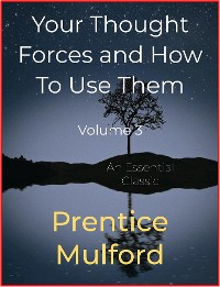 Cover Your Thought Forces and How To Use Them
