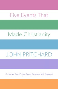 Cover Five Events that Made Christianity
