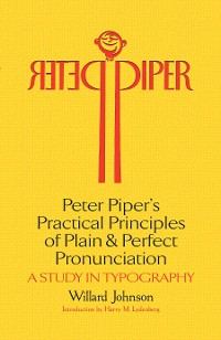 Cover Peter Piper's Practical Principles of Plain and Perfect Pronunciation