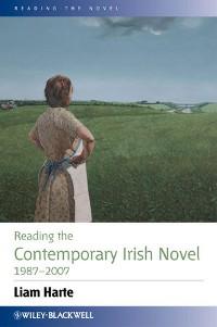 Cover Reading the Contemporary Irish Novel 1987 - 2007