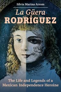 Cover La Guera Rodriguez