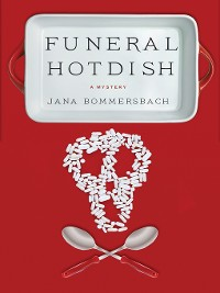 Cover Funeral Hotdish