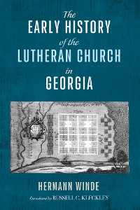 Cover The Early History of the Lutheran Church in Georgia