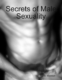Cover Secrets of Male Sexuality