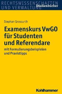 Cover Examenskurs VwGO für Studenten und Referendare