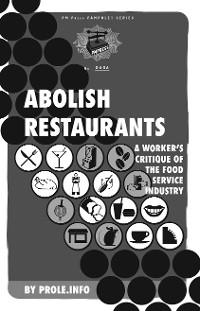 Cover Abolish Restaurants