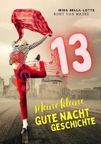 Cover Meine kleine Gute Nacht Geschichte: 13