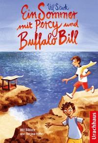 Cover Ein Sommer mit Percy und Buffalo Bill