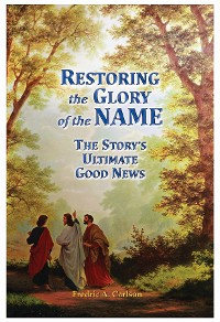 Cover Restoring the Glory of the NAME