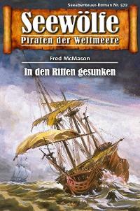 Cover Seewölfe - Piraten der Weltmeere 572