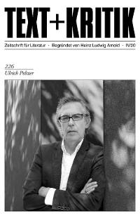 Cover TEXT + KRITIK 226 - Ulrich Peltzer