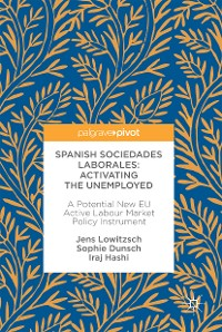 Cover Spanish Sociedades Laborales—Activating the Unemployed